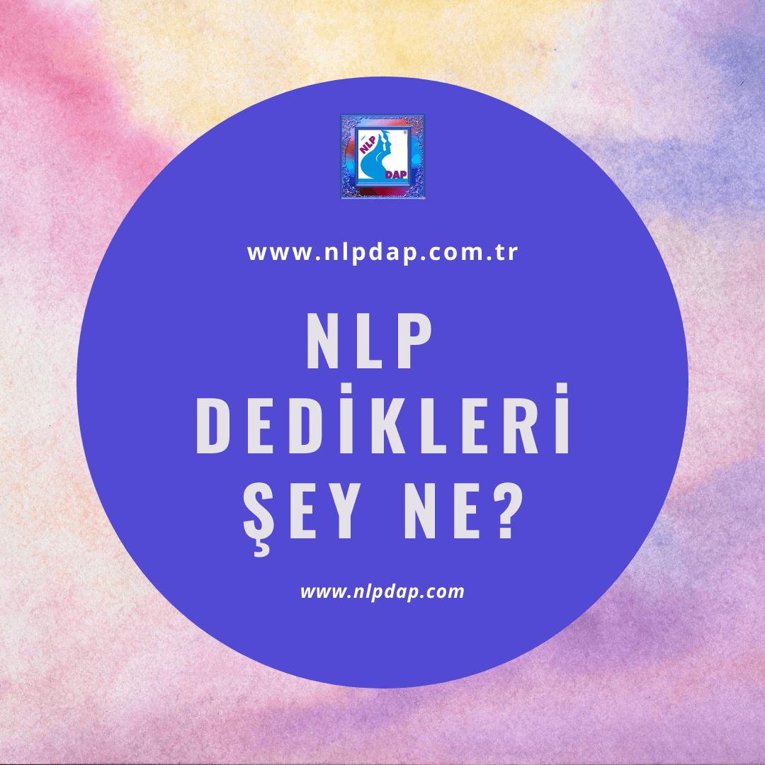 Mustafa Kılınç NLP Dedikleri Şey Ne?
