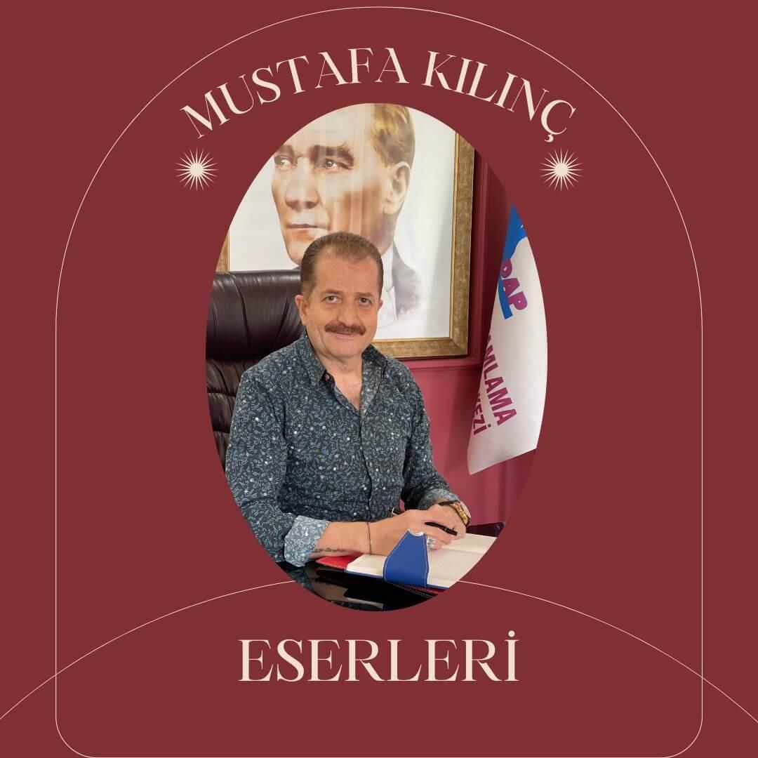 Mustafa Kılınç Eserleri