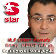 NLP Lideri Mustafa Kılınç 17/11/2008 Pazartesi günü MESUT YAR'ın Canlı yayın konuğuydu.